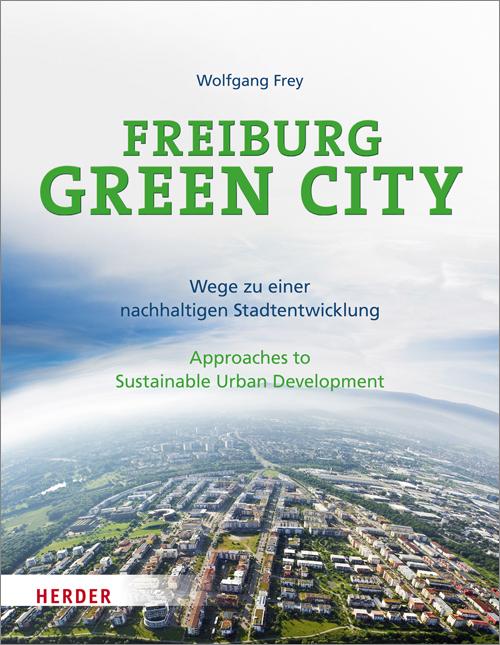 Freiburg Green City: Wege zu einer nachhaltigen...