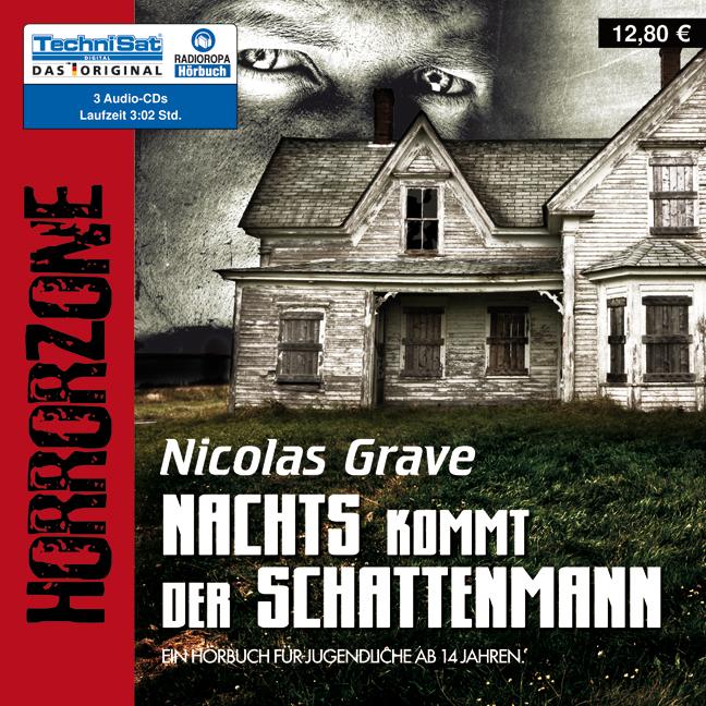 HorrorZone: Nachts kommt der Schattenmann - Nicolas Grave [3 Audio CDs]