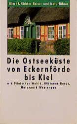 Die Ostseeküste von Eckernförde bis Kiel. Mit D...