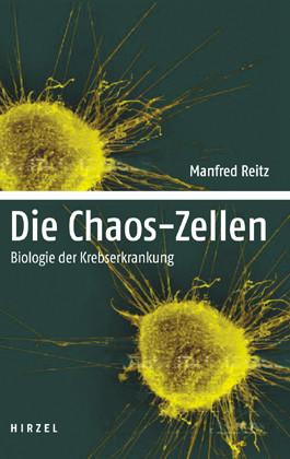 Die Chaos-Zellen: Biologie der Krebserkrankung ...