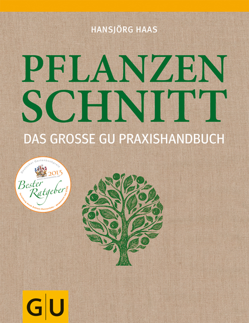 Das große GU Praxishandbuch: Pflanzenschnitt - Hansjörg Haas [Gebundene Ausgabe]