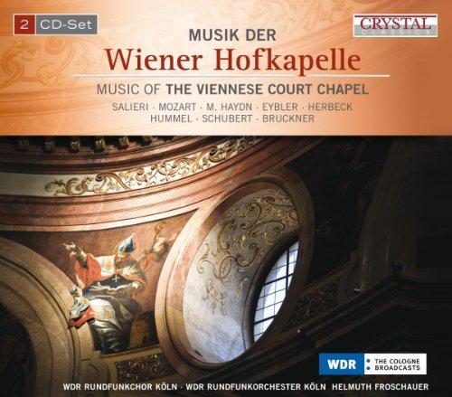Wdr Rundfunkchor Köln - Musik der Wiener Hofkap...