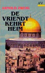 De Vriendt kehrt heim: Roman - Arnold Zweig