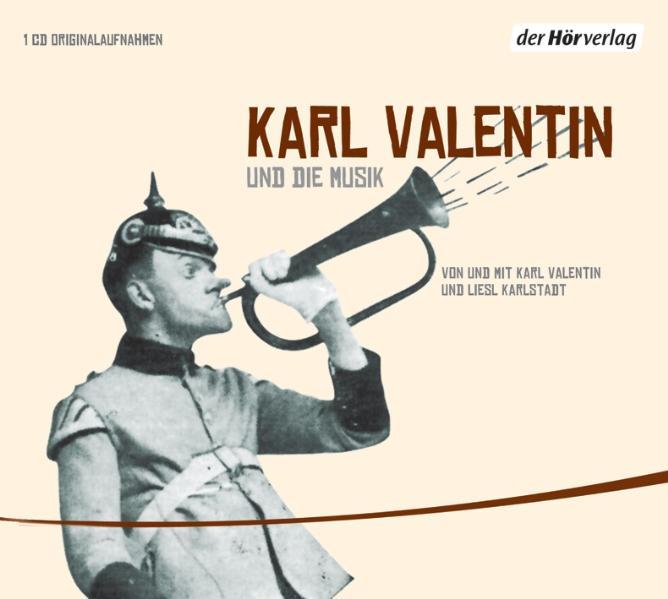 Karl Valentin und die Musik: Edition Teil 5 - K...