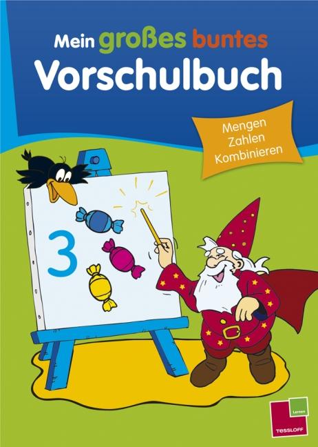 Mein großes buntes Vorschulbuch. Mengen, Zahlen...
