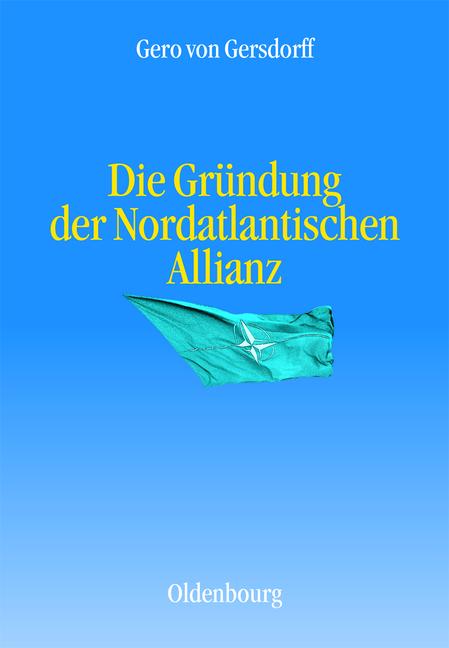 Die Gründung der Nordatlantischen Allianz - Ger...