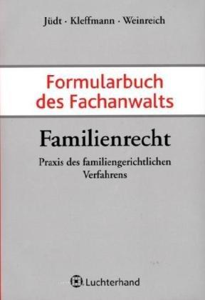 Formularbuch des Fachanwalts Familienrecht: Pra...