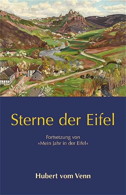 Sterne der Eifel: Fortsetzung von Mein Jahr in ...
