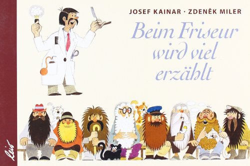 Beim Friseur wird viel erzählt - Josef Kainar