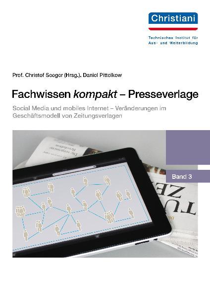 Fachwissen kompakt - Presseverlage: Band 3: Soc...
