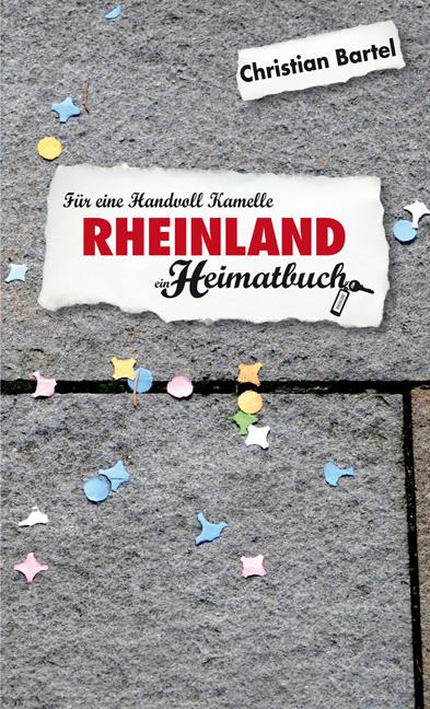 Rheinland: Für eine Handvoll Kamelle - ein Heim...