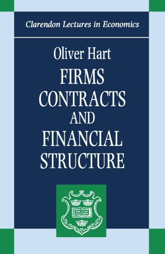 Firms, Contracts, and Financial Structure (Clar...