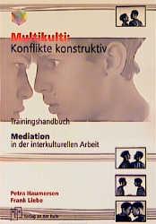 Multikulti: Konflikte konstruktiv. Trainingshan...