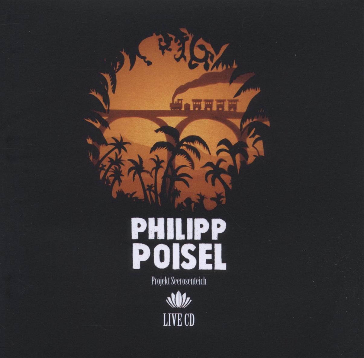 Philipp Poisel - Projekt Seerosenteich (Live/Deluxe ed.)