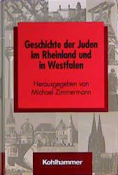 Geschichte der Juden im Rheinland und in Westfa...