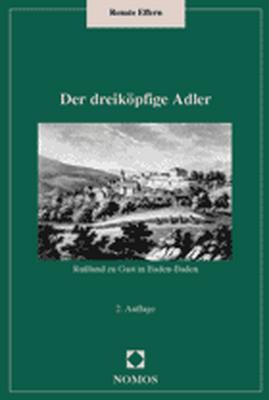 Der dreiköpfige Adler: Rußland zu Gast in Baden...