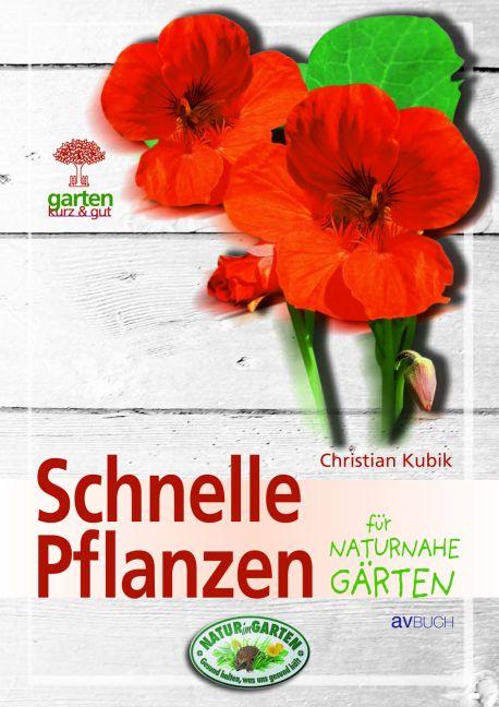 Schnelle Pflanzen für naturnahe Gärten - Christ...