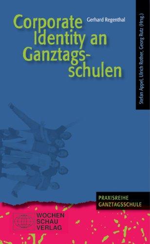 Corporate Identity an Ganztagsschulen - Gerhard...