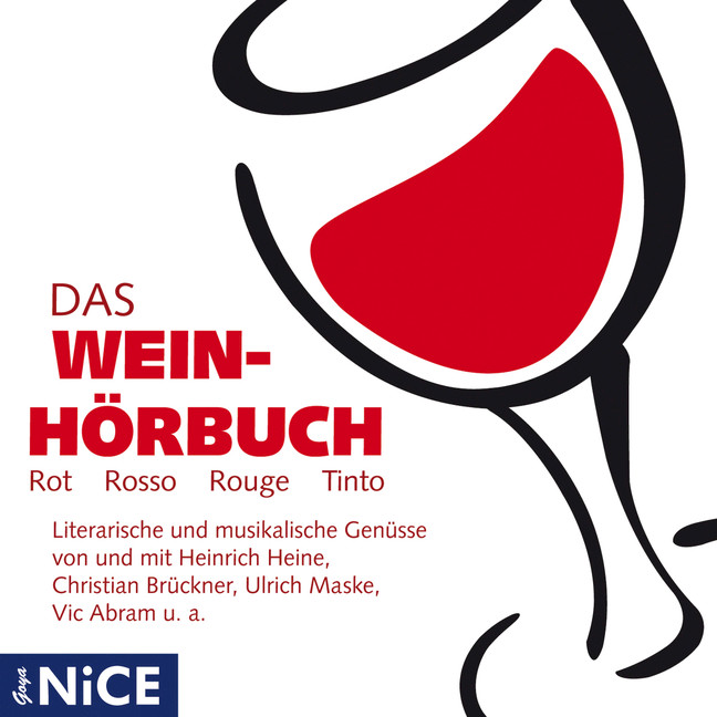 Das Wein-Hörbuch (Rot, Rosso, Rouge, Tinto) - D...