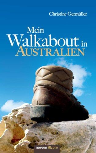 Mein Walkabout in Australien: Vom Hühnerhof zum...
