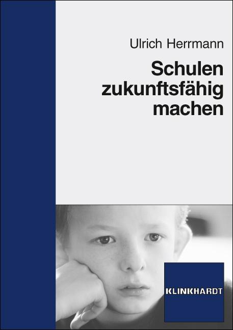 Schulen zukunftsfähig machen - Ulrich Herrmann