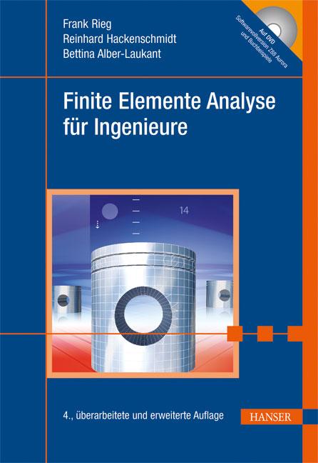 Finite Elemente Analyse für Ingenieure - Frank ...