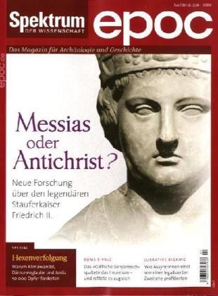 Spektrum der Wissenschaft 5/2010. Messias oder Antichrist?: Neue Forschung über den legendären Stauferkaiser Friedrich II