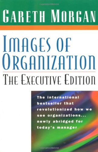 Images of Organization. The Executive Edition -...