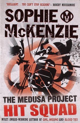 Hit Squad (The Medusa Project) - Sophie McKenzie