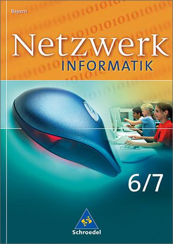 Netzwerk Informatik - Ausgabe 2005 Bayern: Netz...