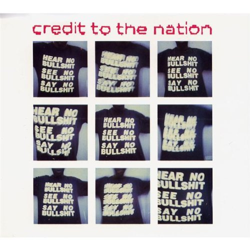 Credit to the Nation - Hear no bullshit..