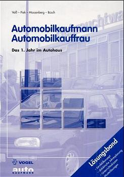 Automobilkaufmann / Automobilkauffrau, Das 1. J...
