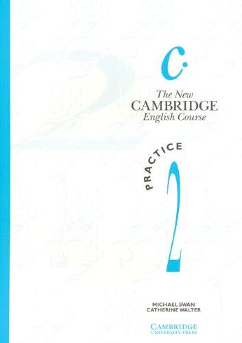 The New Cambridge English Course, Book 2: Pract...