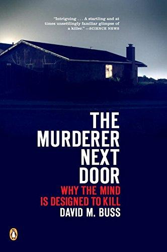 The Murderer Next Door: Why the Mind Is Designe...