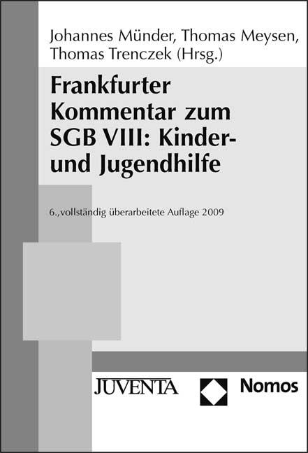 Frankfurter Kommentar zum SGB VIII: Kinder- und Jugendhilfe.: Stand: 01.09.2009 (Reihe Votum)