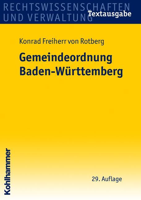 Die Gemeindeordnung Baden-Württemberg: Textausg...