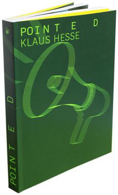 Pointed: 100 Plakate für Veranstaltungen der Hochschule für Gestaltung Offenbach/M. 2000 bis 2010 - Klaus Hesse