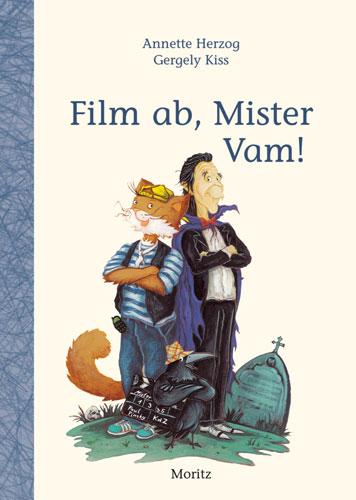 Film ab, Mister Vam - Annette Herzog