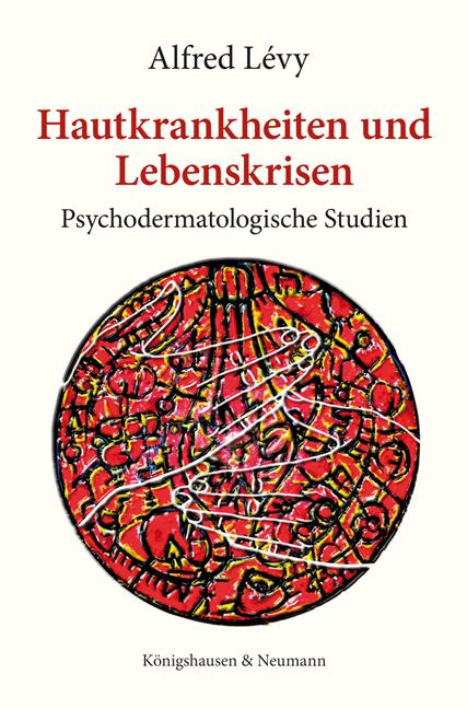 Hautkrankheiten und Lebenskrisen: Psychodermato...