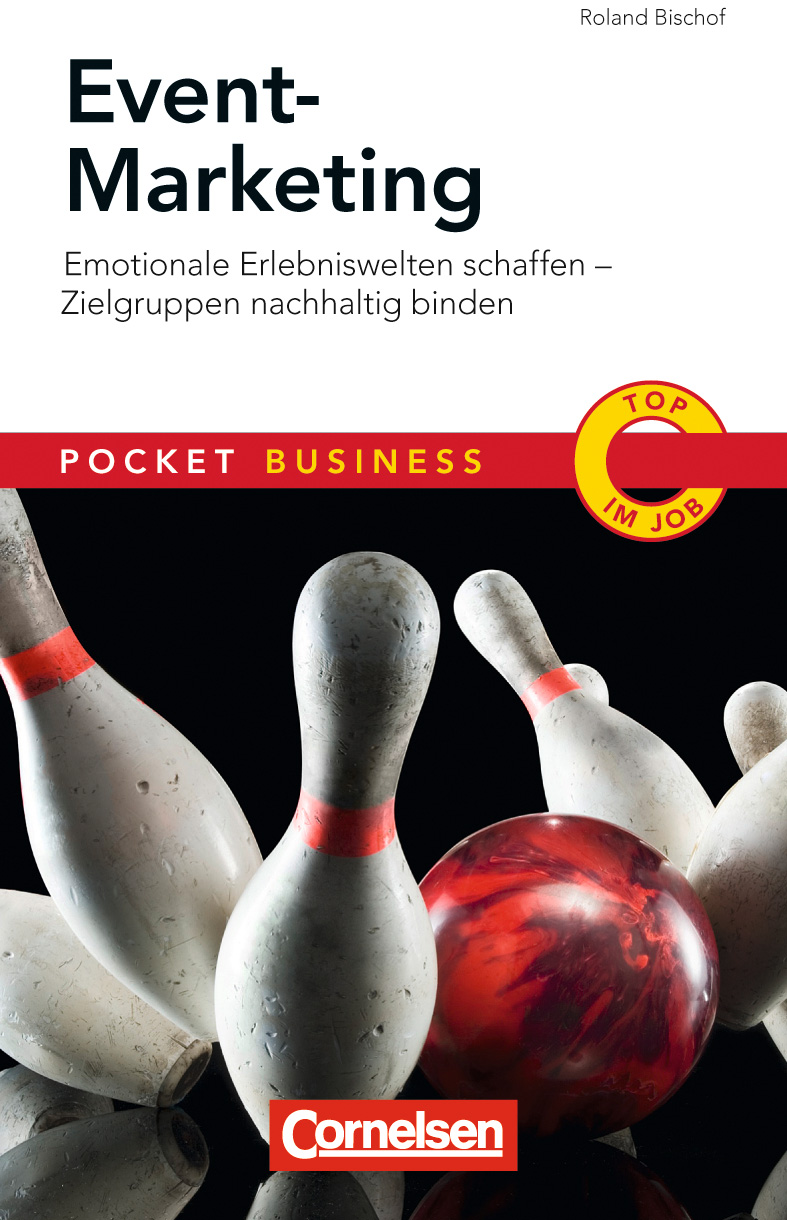 Event Marketing: Emotionale Erlebniswelten scha...