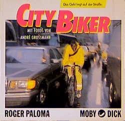 City Biker. Das Geld liegt auf der Straße - Rog...