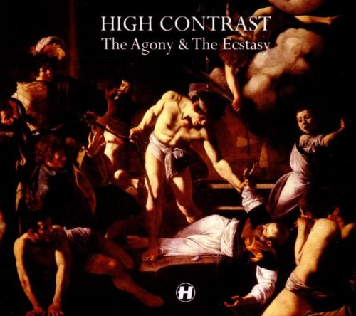 High Contrast - The Agony & the Ecstasy