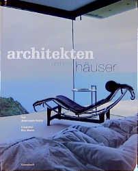 Architekten und ihre Häuser - Eric Morin