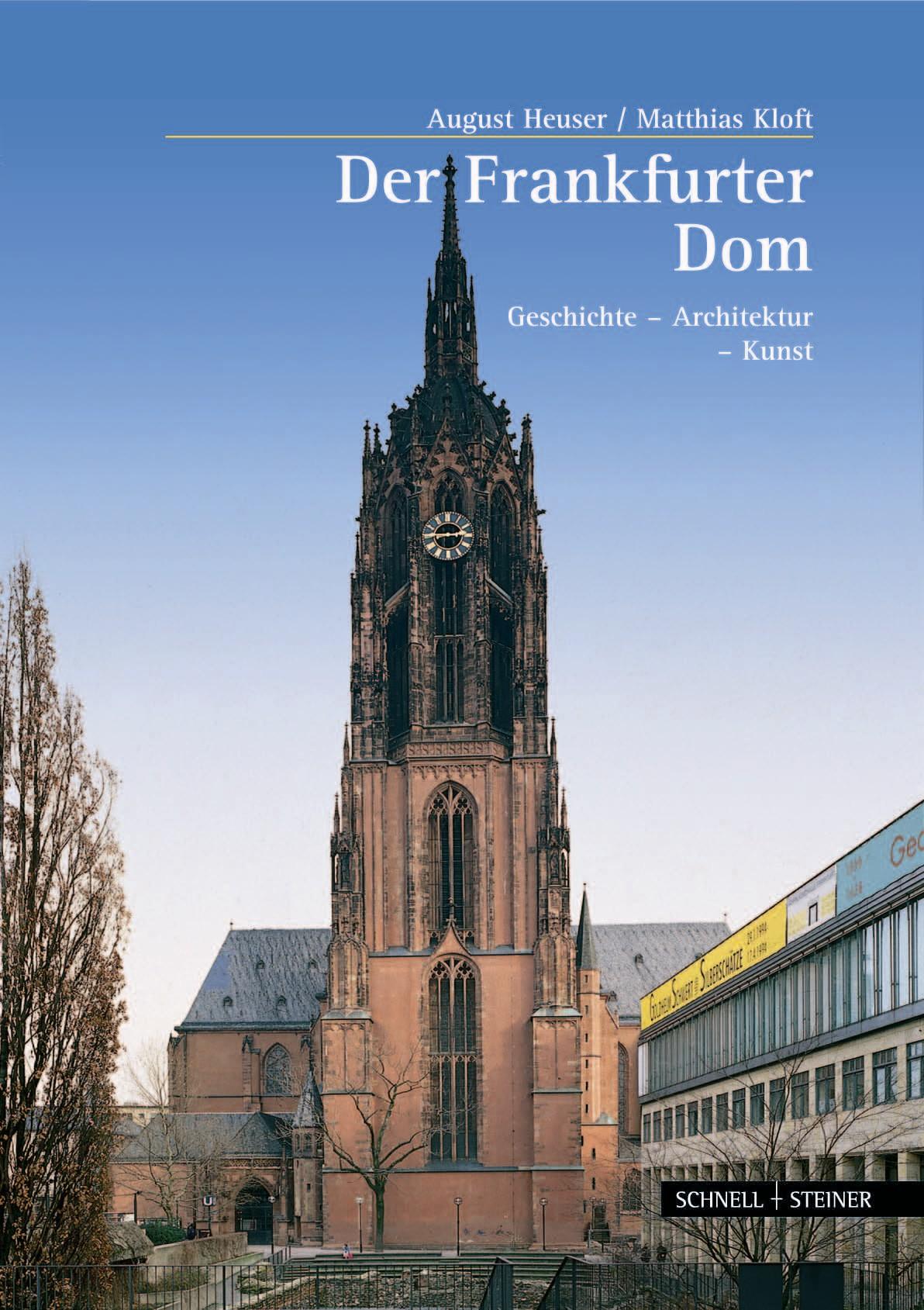 Der Frankfurter Kaiserdom: Geschichte - Archite...