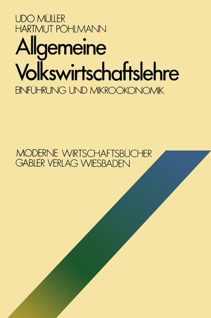 Allgemeine Volkswirtschaftslehre. Einführung un...