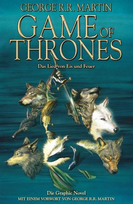 Game of Thrones: Band 1 - Das Lied von Eis und Feuer - George R. R. Martin [Graphic Novel]