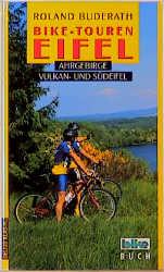 Bike-Touren, Bd.7, Eifel, Ahrgebirge, Vulkaneif...