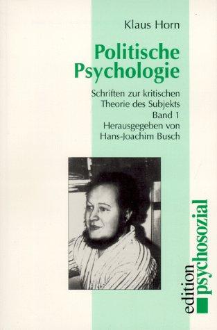 Werkausgabe: Politische Psychologie. Schriften ...