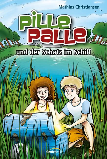 Pille-Palle und der Schatz im Schilf - Mathias ...