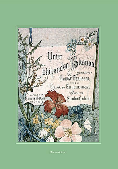Unter blühenden Blumen - Louise Preußer